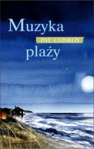 Pat Conroy-Muzyka plaży