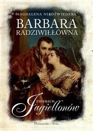 Magdalena Niedźwiedzka-[PL]Barbara Radziwiłłówna
