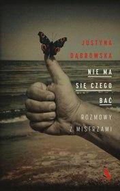 Justyna Dąbrowska-Nie ma się czego bać