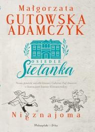 Małgorzata Gutowska-Adamczyk-Nieznajoma