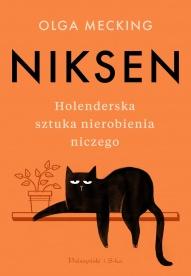 Mecking, Olga -Niksen. Holenderska sztuka nierobienia niczego