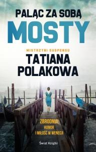 Polakowa Tatiana -Paląc za sobą mosty