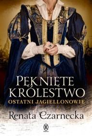 Renata Czarnecka-Pęknięte królestwo