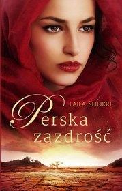 Laila Shukri-Perska zazdrość
