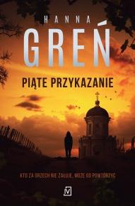Hanna Greń-[PL]Piąte przykazanie