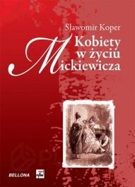 Sławomir Koper-[PL]Kobiety w życiu Mickiewicza