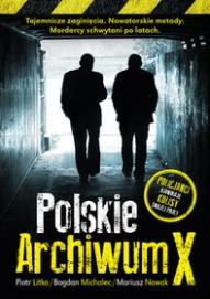 Piotr Litka, Bogdan Michalec, Mariusz Nowak-[PL]Polskie Archiwum X