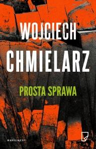 Wojciech Chmielarz-Prosta sprawa