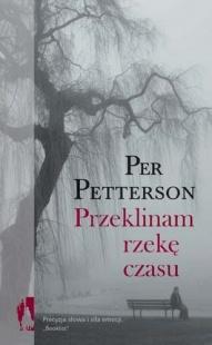 Per Patterson-[PL]Przeklinam rzekę czasu