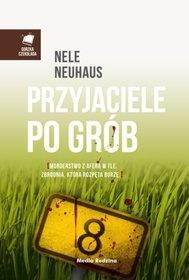 Nele Neuhaus-Przyjaciele po grób