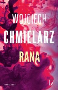 Wojciech Chmielarz-Rana