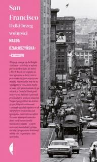 Magda Działoszyńska-Kossow-San Francisco