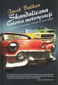 Jacek Balkan-[PL]Skandaliczna historia motoryzacji
