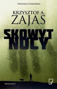Krzysztof A. Zajas-Skowyt nocy