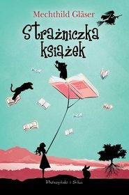 Mechthild Gläser-[PL]Strażniczka książek
