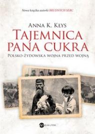 Anna K. Kłys-Tajemnica pana Cukra