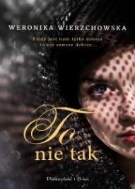 Weronika Wierzchowska-[PL]To nie tak