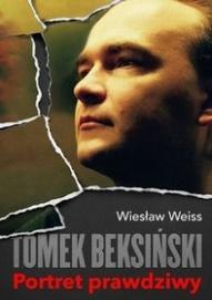 Wiesław Weiss-Tomek Beksiński. Portret prawdziwy