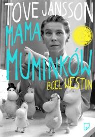 Westin Boel-Tove Jansson. Mama Muminków.