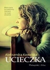 Aleksandra Kowalska-[PL]Ucieczka