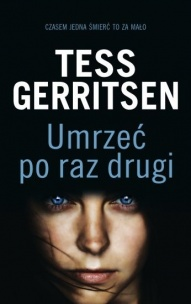 Tess Gerritsen-Umrzeć po raz drugi