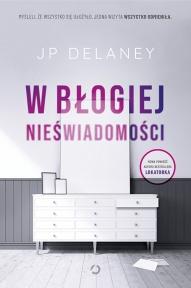 JP Delaney-W błogiej nieświadomości
