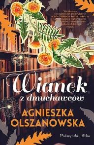 Agnieszka Olszanowska-Wianek z dmuchawców