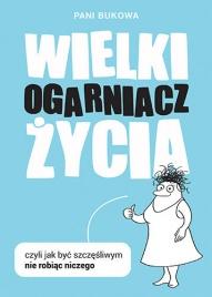 Pani Bukowa-[PL]Wielki ogarniacz życia czyli jak być szczęśliwym nie robiąc niczego