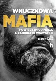 Hanna Dobrowolska-[PL]Wnuczkowa mafia