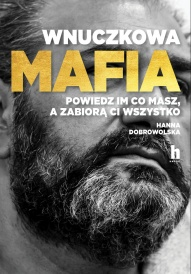 Hanna Dobrowolska-Wnuczkowa mafia