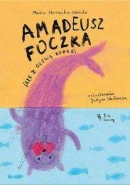 Maria Sternicka-Urbanke-Amadeusz Foczka (ale z głową bobra)