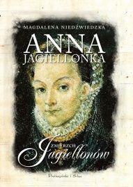Magdalena Niedźwiedzka-[PL]Anna Jagiellonka