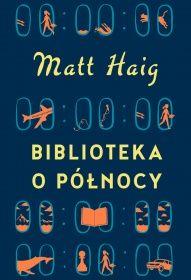Matt Haig-Biblioteka o Północy