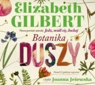 Elizabeth Gilbert-Botanika duszy