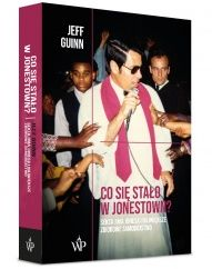 Jeff Guinn-[PL]Co się stało w Jonestown?