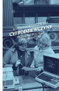 Karolina Wasielewska-[PL]Cyfrodziewczyny