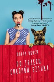 Marta Obuch-Do trzech chłopów sztuka