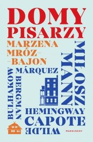 Marzena Mróz-Bajon-[PL]Domy pisarzy