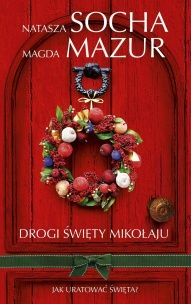 Natasza Socha, Magda Mazur-[PL]Drogi święty Mikołaju