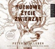 Peter Wohlleben-Duchowe życie zwierząt