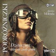 Jarosław Molenda-Podróżniczki : dziewczyny, które nie znały granic