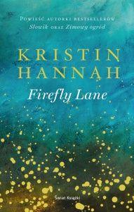Kristin Hannah-[PL]Firefly lane