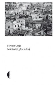 Dariusz Czaja-[PL]Gdzieś dalej, gdzie indziej