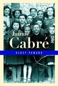 Jaume Cabre-Głosy Pamano