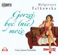 Małgorzata Falkowska-Gorzej być nie może
