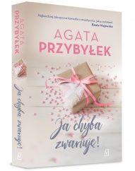 Agata Przybyłek-[PL]Ja chyba zwariuję!