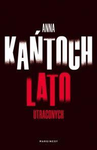 Anna Kańtoch-[PL]Lato utraconych