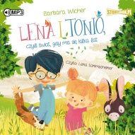 Barbara Wicher-Lena i Tonio, czyli Świat, gdy ma się kilka lat