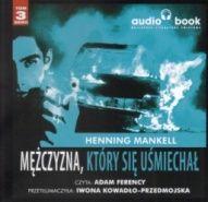 Henning Mankell-[PL]Mężczyzna, który sie uśmiechał