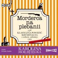 Karolina Morawiecka-[PL]Morderca na plebanii czyli Klasyczna powieść kryminalna o wdowie, zakonnicy i psie (z kulinarnym podtekstem)